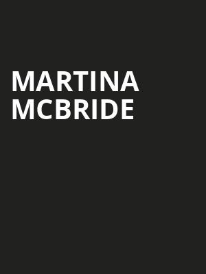 Martina McBride, Kirby Center for the Performing Arts, Wilkes Barre